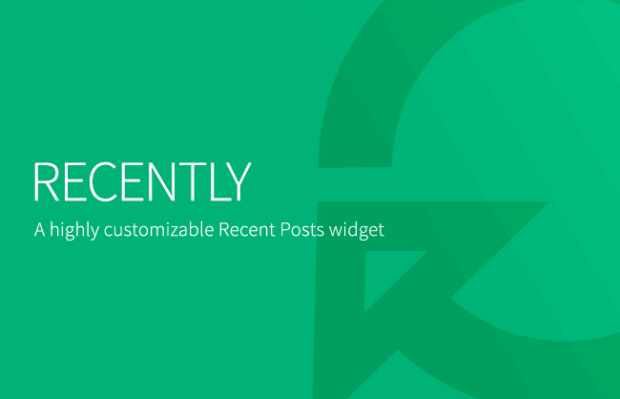Recently, a highly customizable Recent Posts widget